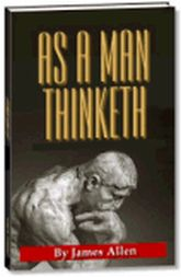 As A Man Thinketh - Be More Confident With A Positive Outlook!