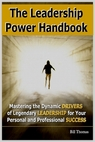 leadership power handbook for executives, managers and entrepreneurs
